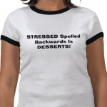 stressed_spelled_backwards_is_desserts